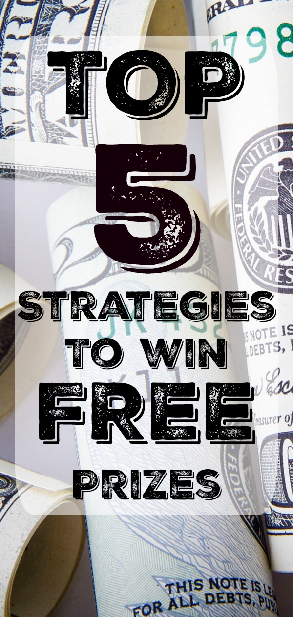 Top 5 Strategies to Win Free Prizes
