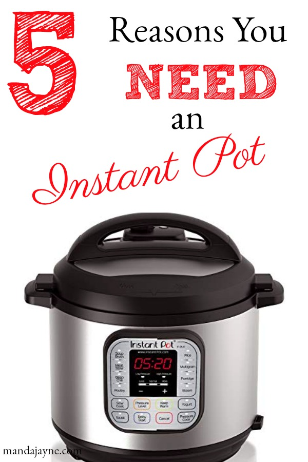 Five Reasons You Need an Instant Pot