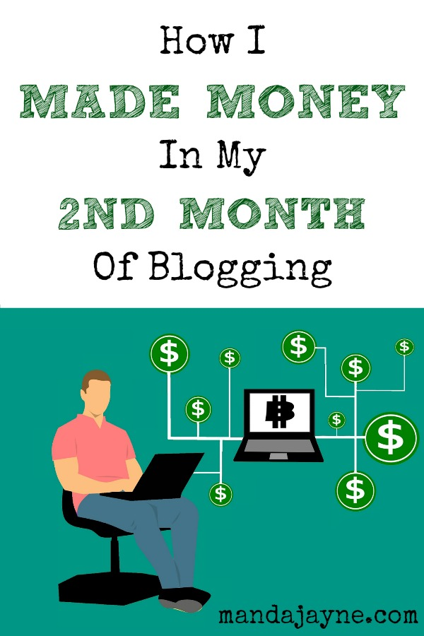 How I Made Money my Second Month of Blogging