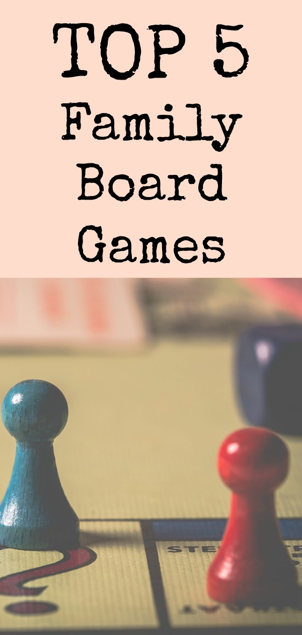Top 5 Favorite Family Board Games (Ages 6+)