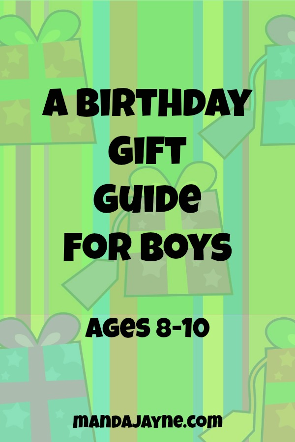Boy Birthday Gifts: A Gift Guide for Ages 8-10