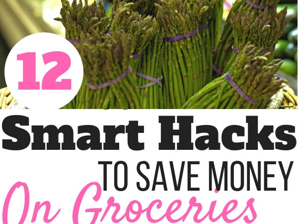 12 Smart Hacks to Save Money on Groceries